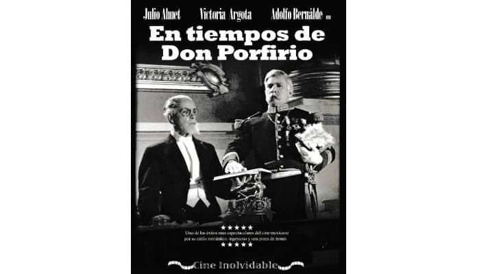 En tiempos de Don Porfirio 1940 film
