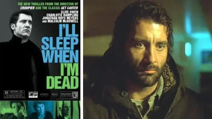 I'll Sleep When I'm Dead film 2003